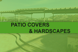 Patio Covers and Hardscapes